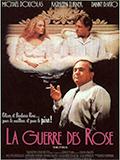 La Guerre des Rose affiche